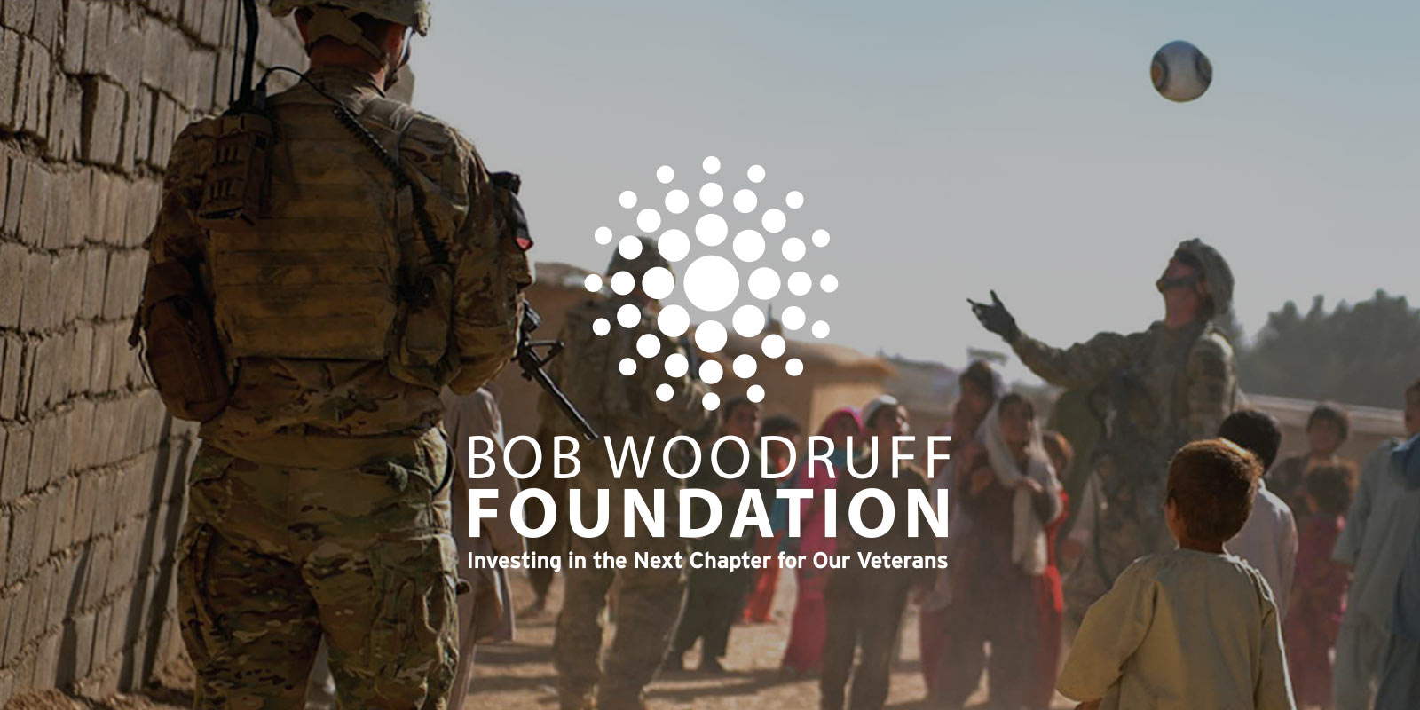 Bob Woodruff Foundation- Investing in the Next Chapter for Our Veterans