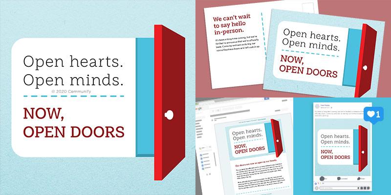 Open hearts. Open minds. Now, open doors.